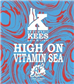 Kees High On VitaminSea 11.8% 0,33l