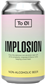 To Öl Implosion 0.3% 0,33l can